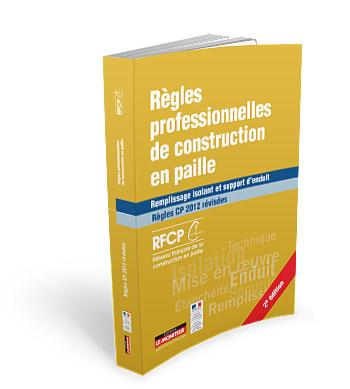 """Livre """"Règles professionnelles de la construction en paille"""""""